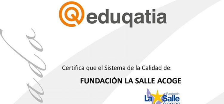 La Fundación La Salle Acoge logra la certificación de calidad a través de Eduqatia