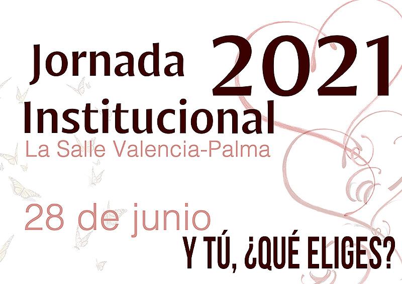 La Salle Valencia-Palma celebra la Jornada Institucional 2021